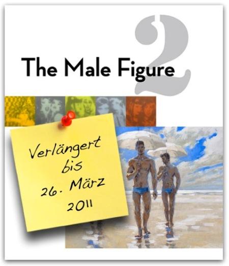 Verlängert: Gruppenausstellung The Male Figure 2