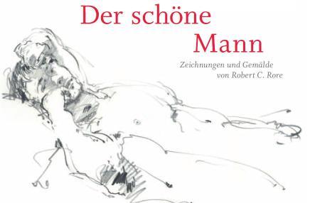 Rore, Robert C.: Männerbilder